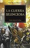 La guerra silenciosa nº 37/54: Edición de Laurie Goulding (Warhammer The Horus Heresy)