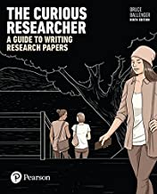 The Curious Researcher: A Guide to Writing Research Papers (9th Edition)