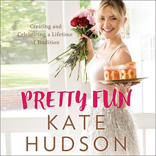 Pretty Fun     Creating and Celebrating a Lifetime of Tradition              By:                                                                                                                                 Kate Hudson                               Narrated by:                                                                                                                                 Kate Hudson                      Length: 3 hrs and 35 mins     18 ratings     Overall 4.4