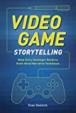 Video Game Storytelling: What Every Developer Needs to Know about Narrative Techniques (English Edition)