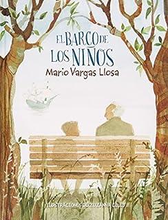 El barco de los ni・・スアos (Spanish Edition) by Mario Vargas Llosa(2015-04-28)