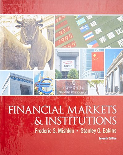 Financial Markets and Institutions (The Prentice Hall Series in Finance)