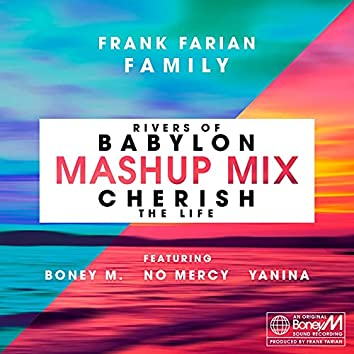 Cherish (The Life) / Rivers of Babylon (MashUp Mix)