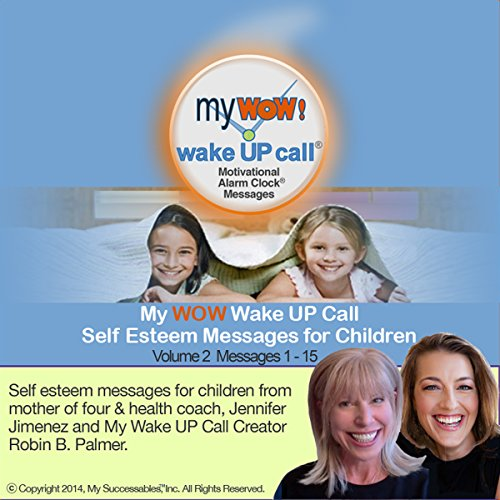My WOW Wake UP Call (TM): Morning Motivating Messages for Children, Volume 2 cover art