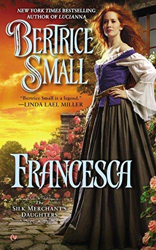 Francesca (The Silk Merchant's Daughters Book 2) (English Edition)