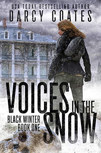 Voices in the Snow (Black Winter Book 1)
