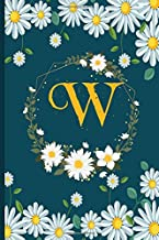 W: Daisies gifts notebook flowers Personalized Initial Letter W Monogram Blank Lined Daisies Notebook, Journal for Women and Girls , School Initial Letter W daisies flowers 6 x 9