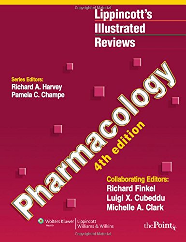 Lippincott's Illustrated Reviews: Pharmacology, 4th...