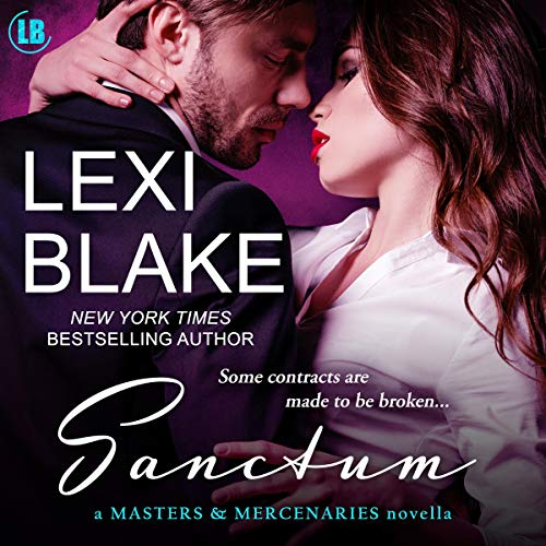 Sanctum     A Masters and Mercenaries Novella              By:                                                                                                                                 Lexi Blake                               Narrated by:                                                                                                                                 Ryan West                      Length: 2 hrs and 46 mins     12 ratings     Overall 4.7