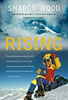 Rising: Becoming the First Canadian Woman to Summit Everest, A Memoir