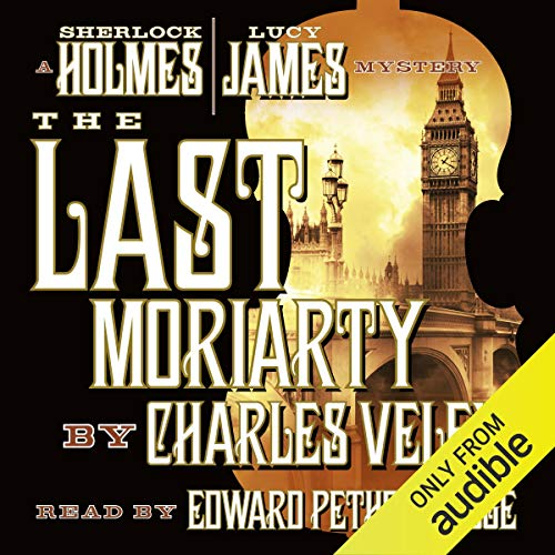 The Last Moriarty Audiobook By Charles Veley cover art