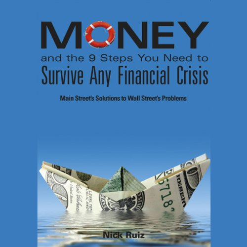 Money and the 9 Steps You Need to Survive Any Financial Crisis cover art