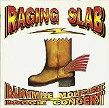 Raging Slab: Dynamite monster boogie concert (1993) (Audio CD)