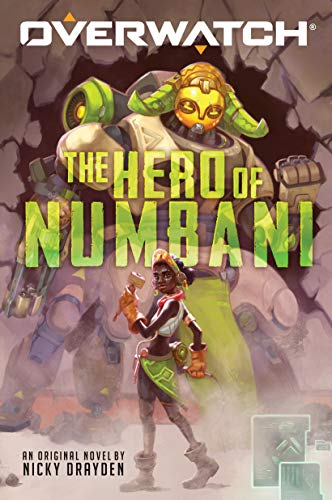 The Hero of Numbani (Overwatch #1) (1)