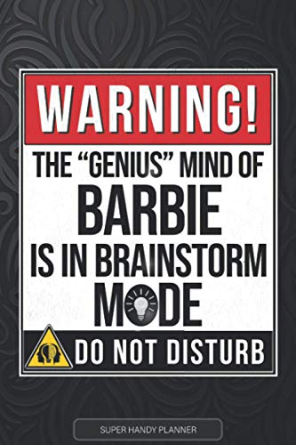 Barbie: Warning The Genius Mind Of Barbie Is In Brainstorm Mode -...