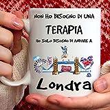 Tazza Londra. Adatta per Colazione, The, tisana, caffè, Cappuccino. Gadget Tazza: Ho Solo Bisogno d'andare a Londra. Idea Regalo Originale