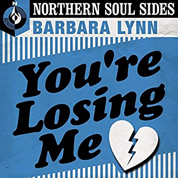 You're Losing Me: Northern Soul Sides
