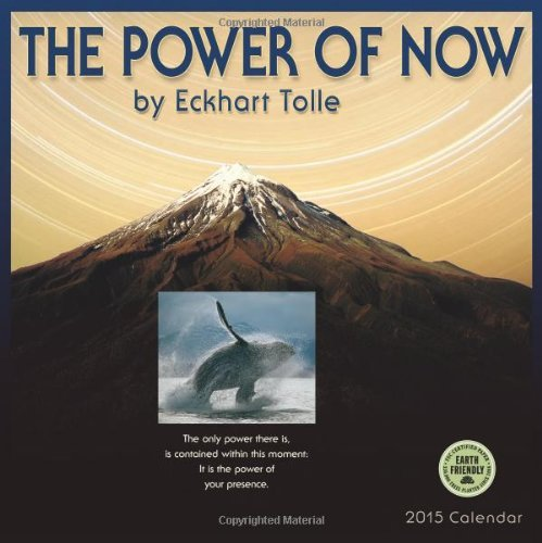 Power of Now by Eckhart Tolle 2015 Wall Calendar by Eckhart Tolle(2014-07-23)