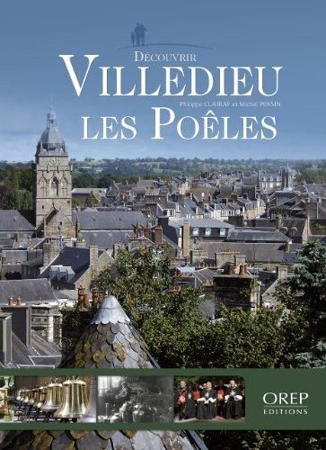 Villedieu-les-Poêles de Philippe CLAIRAY - Michel PERSIN (19 août 2014) Broché