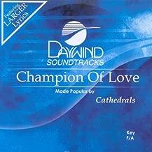 Champion Of Love Accompaniment/Performance Track