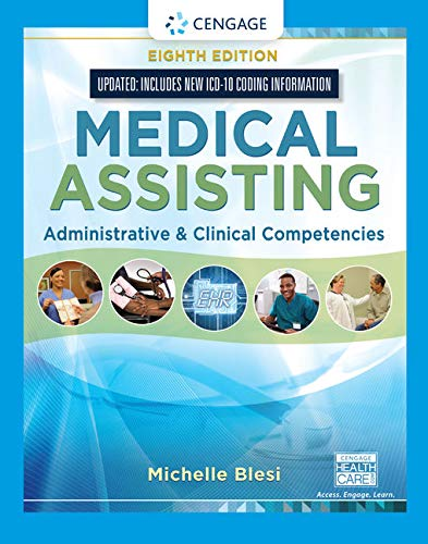 Compare Textbook Prices for Medical Assisting: Administrative & Clinical Competencies Update 8 Edition ISBN 9781337909815 by Blesi, Michelle