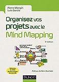 Organisez vos projets avec le Mind Mapping - Les 8 phases du projet et les outils à mettre en place