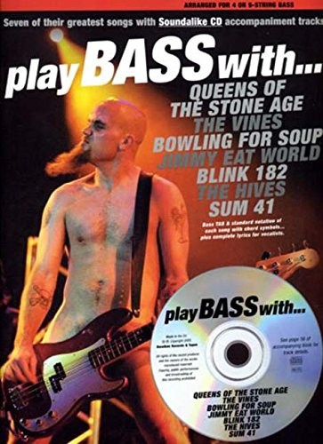 Play Bass With... Queens Of The Stone Age, The Vines, Bowling For Soup, Jimmy Eat World, Blink 182, The Hives And Sum 41 (Book, CD): Noten, CD, Grifftabelle für Bass-Gitarre