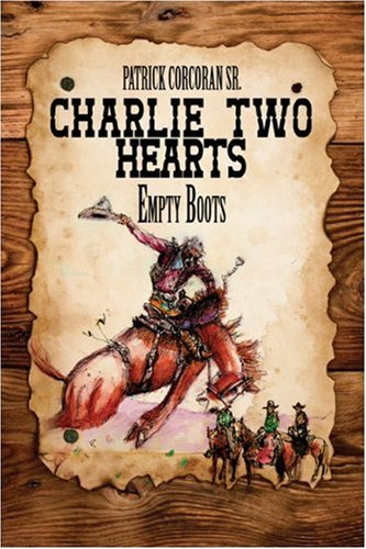 Charlie Two Hearts: Empty Boots
