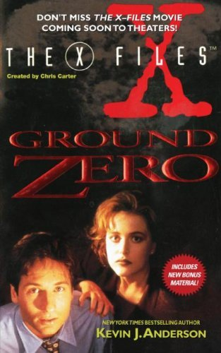 The X-Files: Ground Zero (English Edition)