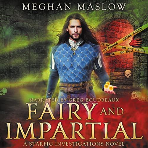 Fairy and Impartial: LGBTQ Fantasy (Starfig Investigation, Book 4)