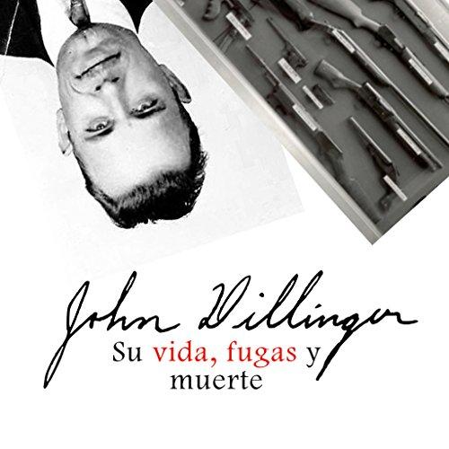 John H. Dillinger [Spanish Edition] copertina
