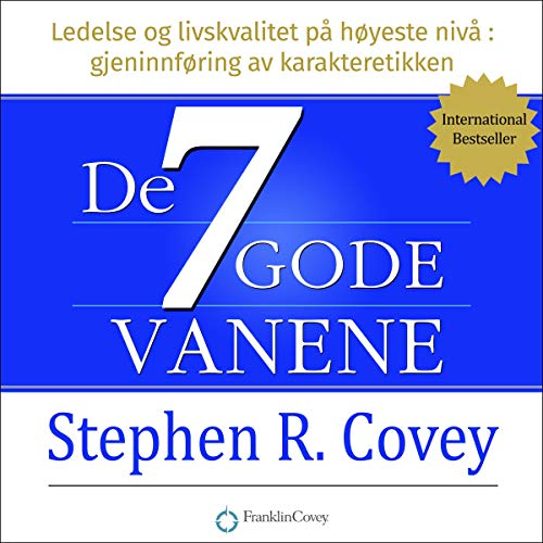 De syv gode vanene [The 7 Habits of Highly Effective People] Audiobook By Stephen Covey cover art