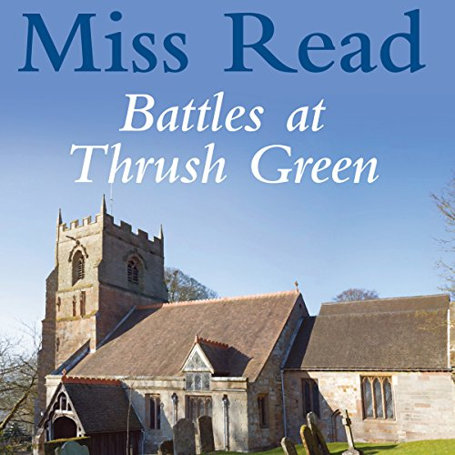 Battles at Thrush Green audiobook cover art