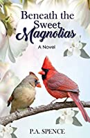 Beneath the Sweet Magnolias