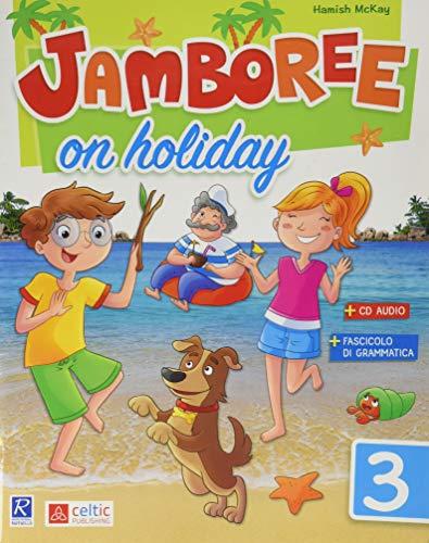 Jamboree on holiday. Per la Scuola elementare (Vol. 3)