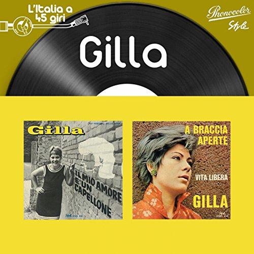 L\'italia a 45 Giri: Gilla