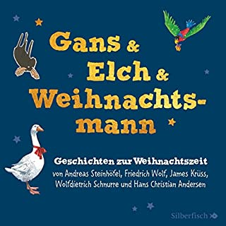 Gans & Elch & Weihnachtsmann Titelbild
