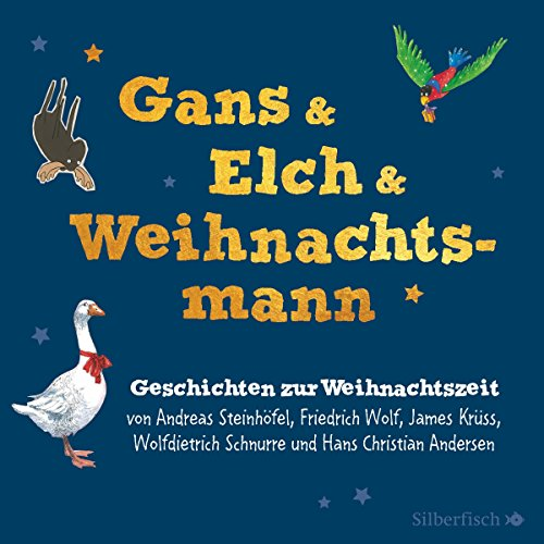 Gans & Elch & Weihnachtsmann     Geschichten zur Weihnachtszeit              By:                                                                                                                                 Friedrich Wolf,                                                                                        James Krüss,                                                                                        Andreas Steinhöfel,                   and others                          Narrated by:                                                                                                                                 Rufus Beck,                                                                                        Walter Kreye,                                                                                        Stefan Kaminski,                   and others                 Length: 6 hrs and 8 mins     Not rated yet     Overall 0.0