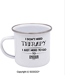 SCOCICI Stainless Steel Enamel Cup 12 oz I Don'T Need Therapy I Just Need To Go To India Metal Camping Mug Enamel Cup