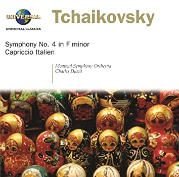 Tchaikovsky: Symphony No.4/Capriccio italien