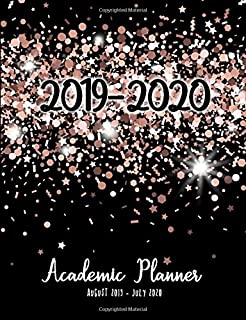 2019-2020 Academic Planner: Rose Gold Glitter Sparkle August 2019 to July 2020 Week to view planner with 2 page monthly calendar for class timetable and daily tasks, notes and contacts.