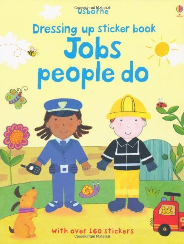 Jobs People Do (Usborne Getting Dressed Sticker Books) by Felicity Brooks (2012-09-01)