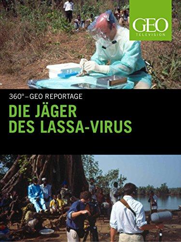 Die Jäger des Lassa-Virus