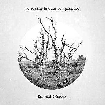 Memorias & Cuentos Pasados