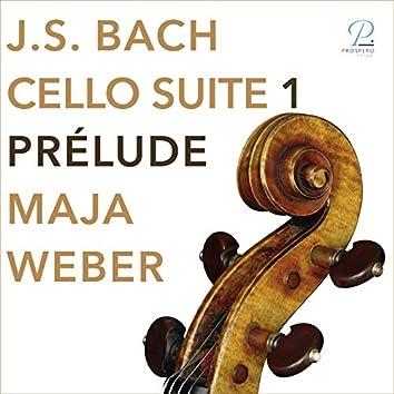 Bach: Cello Suite No. 1 in G Major, BWV 1007: I. Prélude