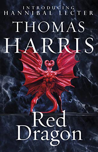 Red Dragon: (Hannibal Lecter) (English Edition) eBook: Harris ...
