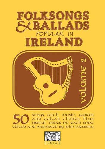 Folksongs And Ballads Popular In Ireland Volume 2: Liederbuch für Gesang, Gitarre (Folksongs & Ballads Popular in Ireland)