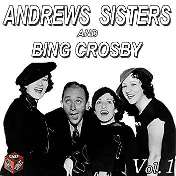Andrews Sisters and Bing Crosby, Vol. 1