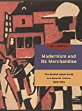 Highfill, J: Modernism and Its Merchandise (Refiguring Modernism, Band 19) - Juli Highfill