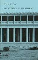 The Stoa of Attalos II in Athens (Agora Picture Book) by Homer A. Thompson(1992-11-21)